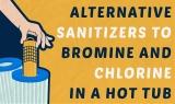 4 autres désinfectants pour spas