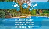 Chlore liquide ou granulés de chlore : Quelle est la différence ?