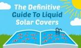 Le guide définitif des couvertures solaires liquides